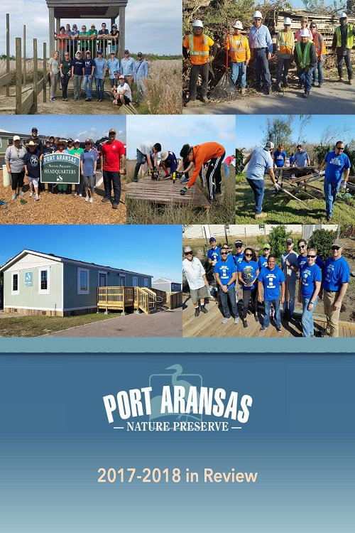 Port Aransas Nature Preserve: 2017-2018 in Review
