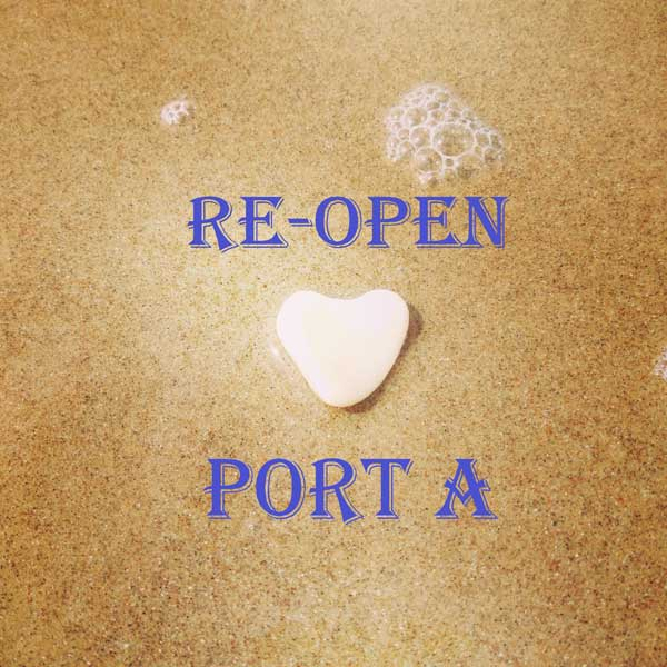 Re-open Port A words on sand